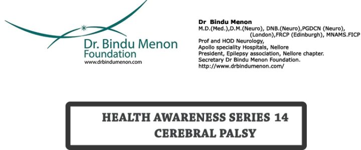 Health Awareness Series -14 – Cerebral Palsy