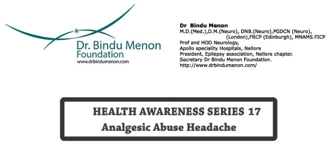Health Awareness Series 17 -Analgesic Abuse Headache