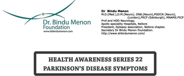 Health Awareness Series 22 – Parkinson's disease Symptoms
