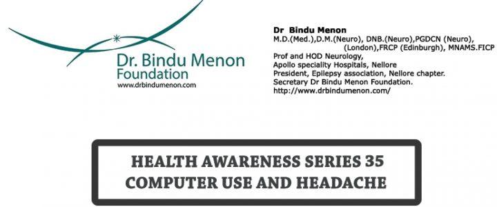 Health Awareness Series 35-Computer use and Headache