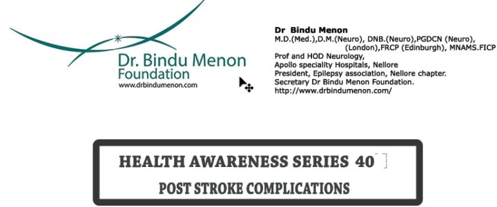 Health awareness series 40 -Post stroke complications.