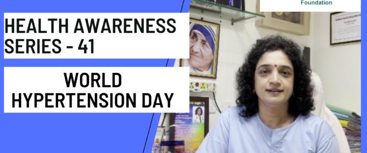 Health awareness series 41 -World hypertension day