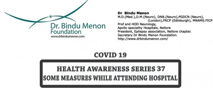 Health awareness series 37. COVID 19. Some measures while attending hospital. (English)