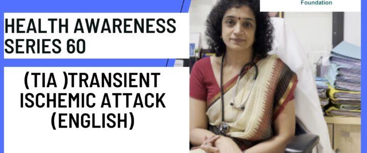 Health Awareness series 60 (English) Transient Ischemic Attack